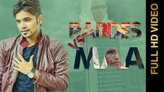 Pardes Vs Maa – Vishal Mani Punjabi Video Download New Video HD