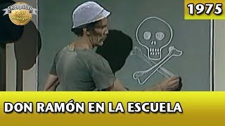 El Chavo | Don Ramón En La Escuela (Completo)