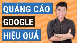 Chạy quảng cáo Google Adwords hiệu quả 2019 (Giao diện mới)
