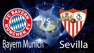 FC Sevilla VS Bayern Munich | All Goals and Highlights |  UEFA Champions League ( UCL ) 2018