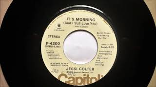 It's Morning And I Still Love You- Classic country music