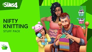 The Sims™ 4 Nifty Knitting Stuff Pack Official Trailer