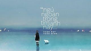 Ngủ Ngoan Trong Trái Tim Anh Này - Lê Bật Thành ft. Xuân Đạt「Lyrics Video」 #Chang