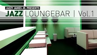 DJ Maretimo - Jazz Loungebar Vol.1 (Full Album) HD, 2018, Smooth Bar Lounge Music