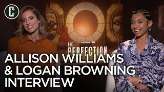 The Perfection: Allison Williams & Logan Browning Interview