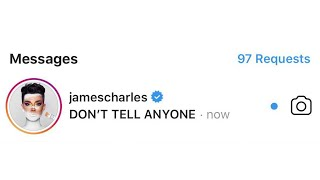 """""""James Charles Just Ruined His Career With These Messages"""""""