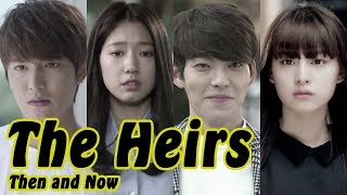The Heirs - THEN AND NOW 2018
