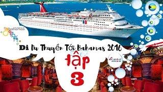 Đi Du Thuyền Tới Bahamas (tập 3)