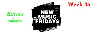 Best New Releases from New Music Friday 2018 Week 45