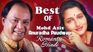 Best of Mohd Aziz - Anuradha Paudwap Romantic Hindi Love Songs - BEST ROMANTIC MUSIC