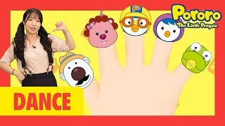 Dance with Pororo! | Finger Family | Let's dance with Pororo and the best dancer!! | Nursery Rhymes