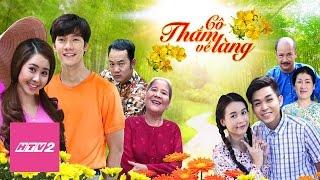 HTV2-  Cô Thắm về làng Trailer 2