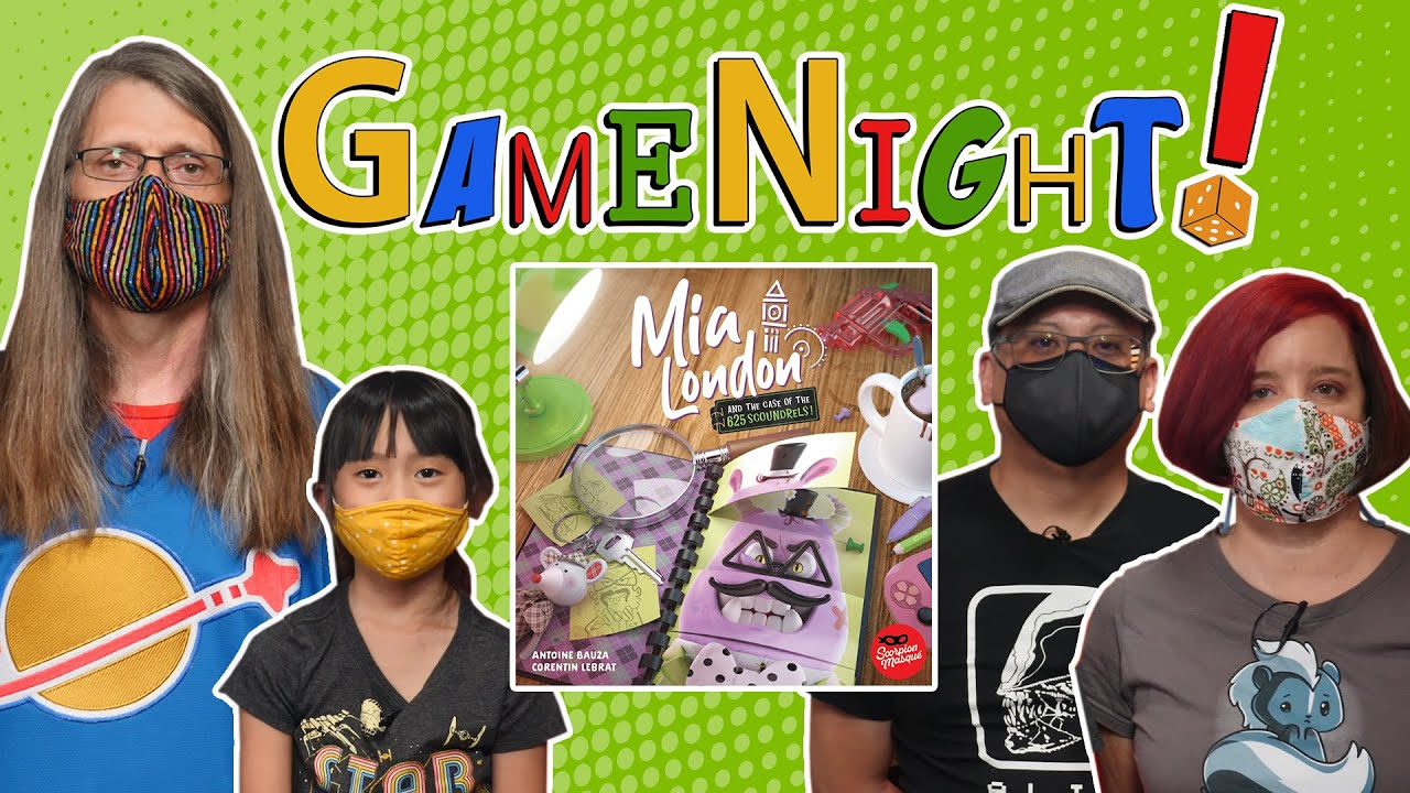 Mia London and the Case of the 625 Scoundrels - GameNight! Se 9Ep3 - How to Play and Playthrough