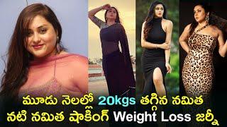 Tollywood actress Namitha weight loss pics go viral..