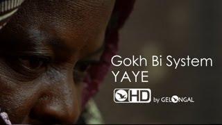 Gokh Bi System - Yaye / Mother