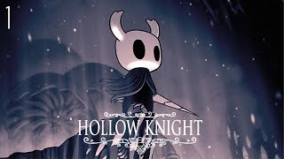 SOLEDAD Y DECADENCIA - Hollow Knight - EP 1