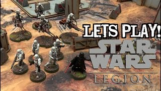 Let's Play! - Star Wars: Legion by Fantasy Flight Games