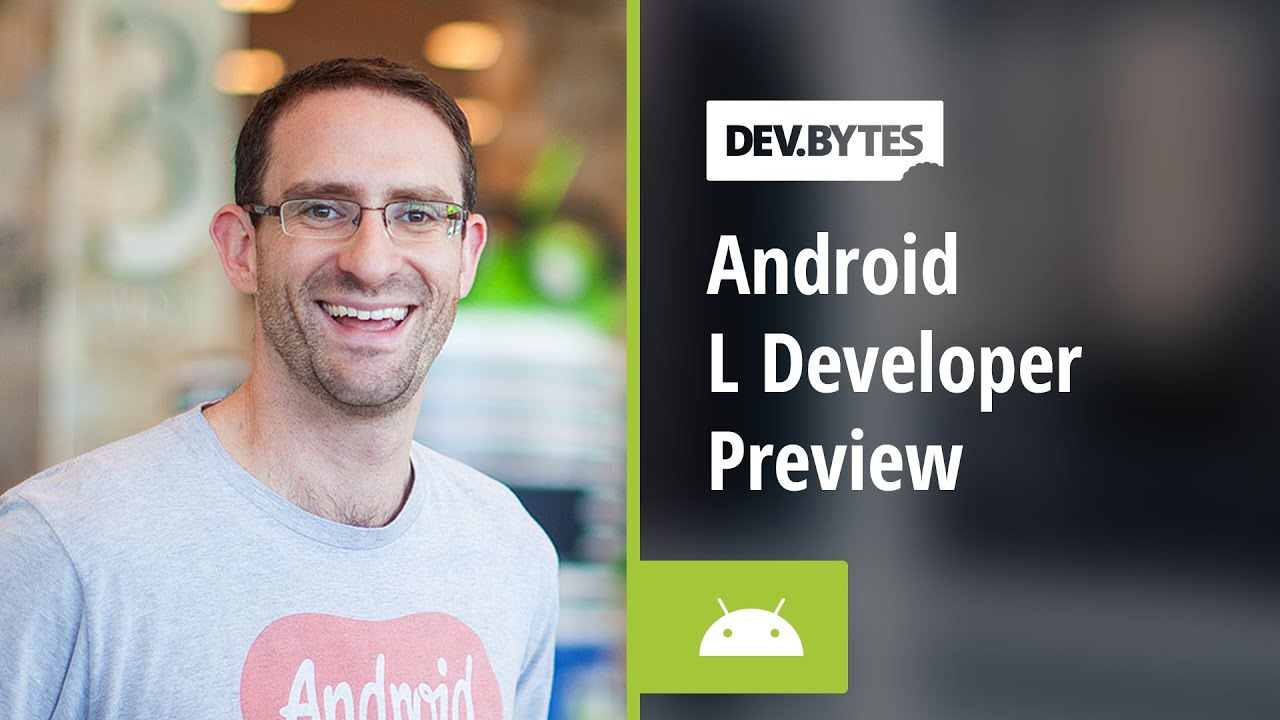Android L-Developer Preview