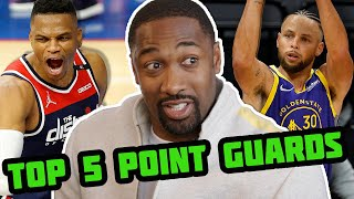 Gilbert Arenas Breaks Down His Top 5 NBA Point Guards In Today's Game | Steph Curry, LeBron James