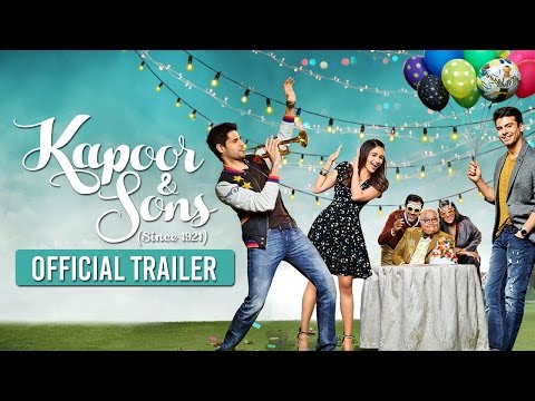 Kapoor & Sons  - Official  Bollywood Trailer