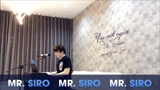 Yêu Một Người Vô Tâm - Cover by Mr. Siro