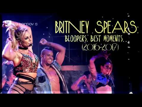 Britney Spears: Bloopers & best moments (2016-2017). NEW Piece Of Me.