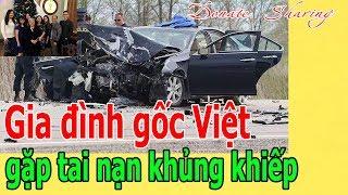 Gia đình gốc Việt gặp t,a,i n,ạ,n kh,ủ,ng kh,i,ế,p