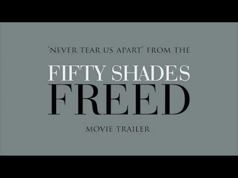 Fifty Shades Of Grey - Freed Trailer Music: Never Tear Us Apart   Lyric Video