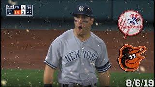 New York Yankees Highlights: vs Baltimore Orioles | 8/6/19