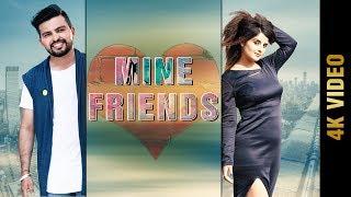 Mine Friends – Manpreet Chera
