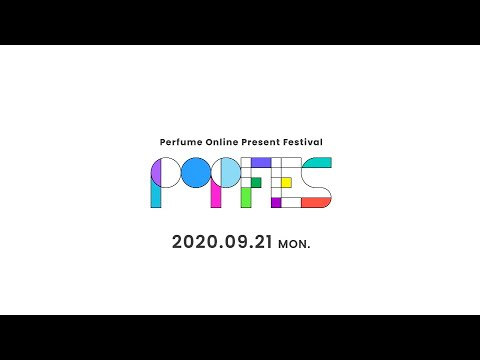 """P.O.P"" Festival Confirmed on Sep. 21, 2020, the day of Perfume's 15th major debut anniversary!"