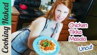 Chicken Tikka Masala Recipe Uncut Preview