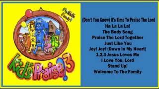 Kids Praise! 3 -- Funtastic Family  (Full Album)
