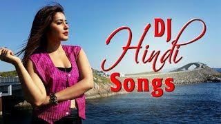 Hindi DJ Remix Songs 2019 - New Bollywood Nonstop Mashup Songs 2019 - 90s Dance Hit Hindi Songs