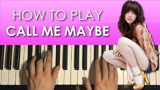 How To Play - Call Me Maybe - by Carly Rae Jepsen (PIANO TUTORIAL LESSON)