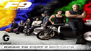 The Fast and Furious 9   Road To Fast 9 Mixtape   The Fast Saga   Official Album 2020