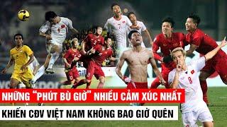 """Những """"PHÚT BÙ GIỜ"""" nhiều cảm xúc nhất ▶  CĐV Việt Nam không bao giờ quên   Khán Đài Online"""