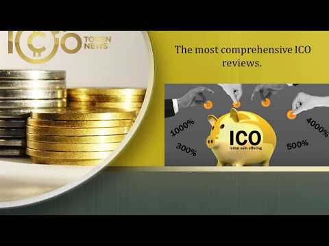 ICO Token News - Reviewing ICOs that Reinvent Tomorrow
