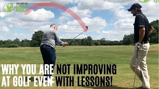 Why Golf Lessons Don't Improve Your Golf Game
