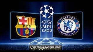 Champions league -  Tổng hợp trận đấu kinh điển của CLB Barcelona và Chelsea