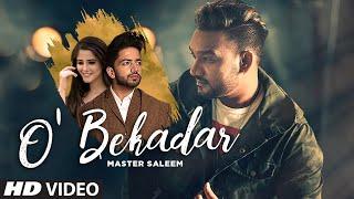 O' Bekadar: Master Saleem (Full Song) Gold Boy | Bhavdeep Romana | Shah Ali | Latest Punjabi Songs