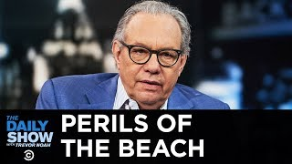 Back in Black - Perils of the Beach | The Daily Show