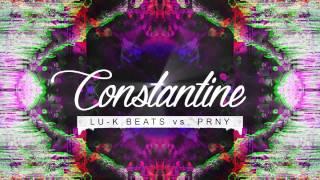 Lu-K Beats vs. PRNY - Constantine (Official Audio)