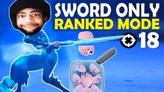 SWORD ONLY IN RANKED | CHOPPING OFF TOES | HIGH KILL FUNNY GAME - (Fortnite Battle Royale)
