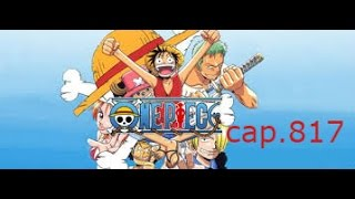 Review Cap. 817 One Piece