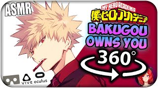 Katsuki Bakugou Owns You~ [ASMR] 360: My Hero Academia 360 VR