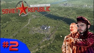 O COMPLEXO PETROLÍFERO E FERROVIA - Workers & Resources: Soviet Republic #2- (Gameplay/PC/PTBR)HD