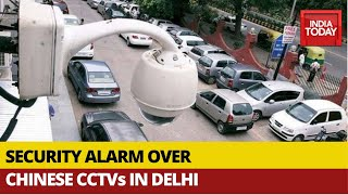 Cyber experts raise alarm over 1.4 lakh Chinese CCTV Camer..