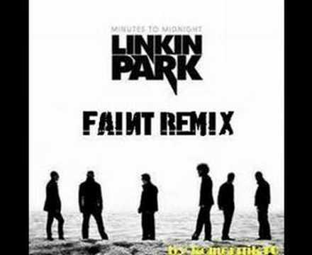 Linkin park faint remix download
