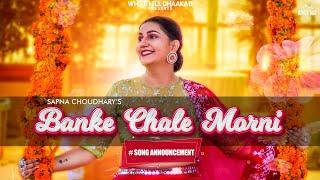 Banke Chale Morni – Masoom Sharma Ft Sapna Choudhary Video HD